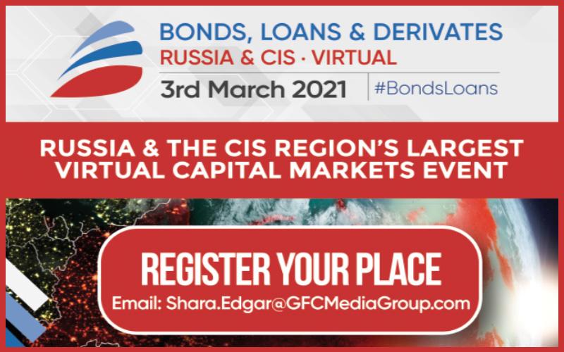 Bonds, Loans & Derivatives Russia & CIS 2021 – Virtual Conference